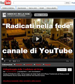 Canale di Radicati nella fede su YOUTUBE