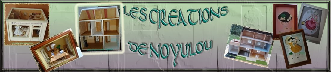 LES CREATIONS DE NOYULOU
