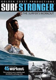 Surf Stronger: The Surfer's Workout