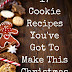 17 Cookie Recipes You've Got To Make This Christmas