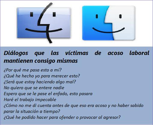 MobbingMadrid Diálogos que las víctimas de acoso laboral mantienen consigo mismas como consecuencia de sus conductas en el entorno laboral