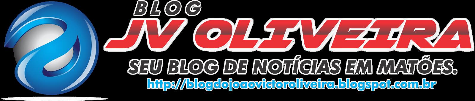 Blog do João Victor Oliveira | Notícias de Matões e da Política Local