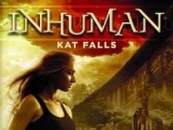 Inhuman, tome 1 de Kat Falls