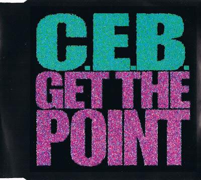 C.E.B. – Get The Point (CDS) (1992) (320 kbps)