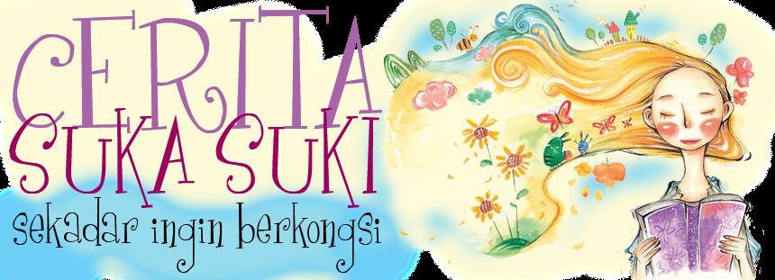 <center>Cerita Suka Suki</center>