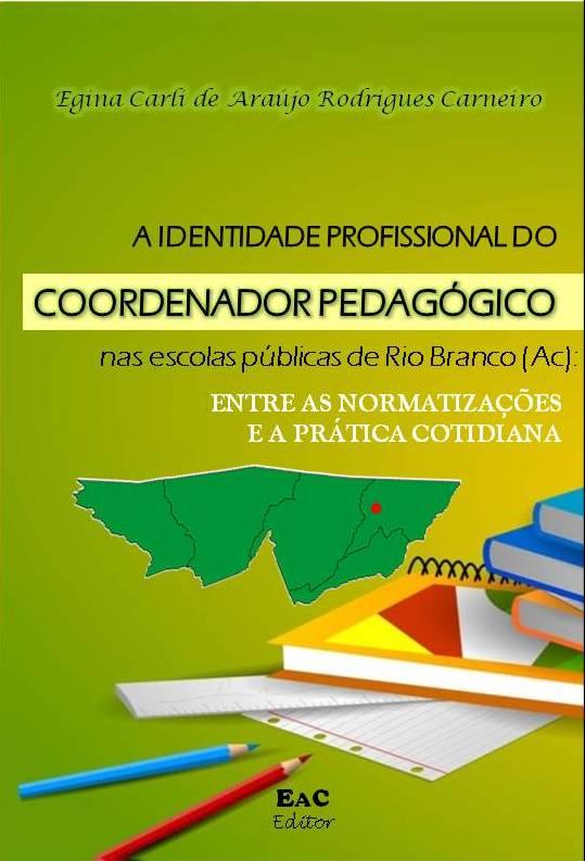 LIVRO: A identidade do coordenador pedagógico no Acre