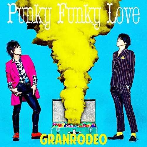 [MUSIC] GRANRODEO – Punky Funky Love (2015.01.28/MP3/RAR)