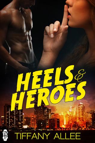 Review: Heels & Heroes by Tiffany Allee