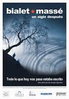 BIALET MASSE, UN SIGLO DESPUÉS (Sergio Iglesias, 2006)