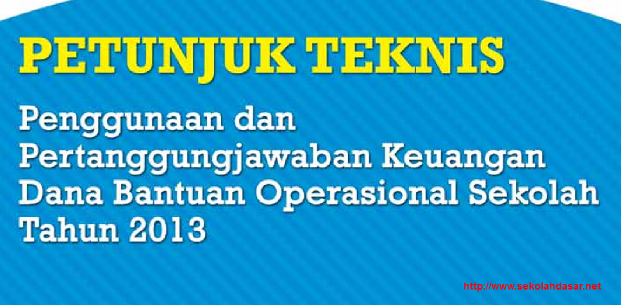PETUNJUK TEKNIS (BOS) SMA dan SMK TAHUN 2013