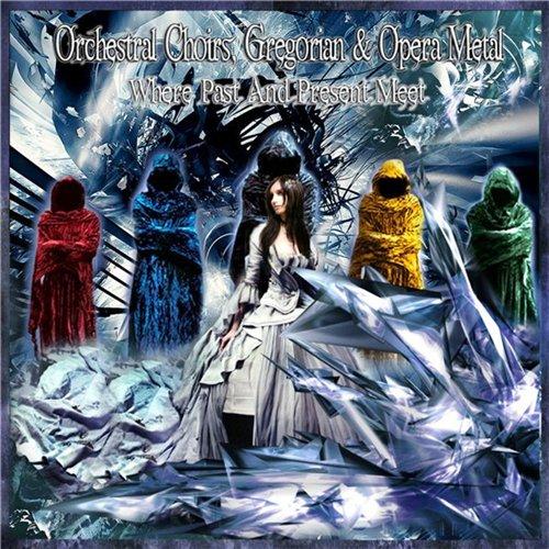 Orchestral Choirs, Gregorian & Metal Opera