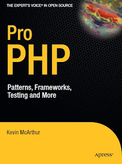 Pro PHP - Patterns Frameworks Testing and More