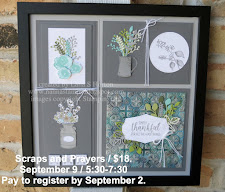 Scraps and Prayers / September 9 / 5:30-7:30 / $18.00 /  Pay to register by September 2.