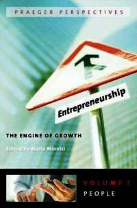 Entrepreneurship: The Engine of Growth - Vol. 1 - People