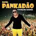BANDA PANKADÃO - O SWING DAS AMÉRICAS (2015)