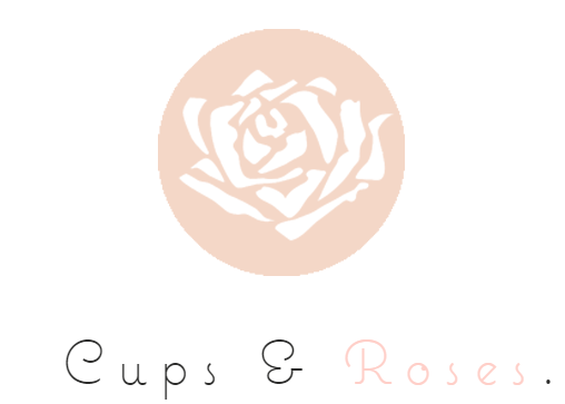 Cups and Roses.