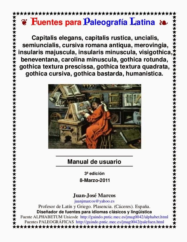 http://www.slideshare.net/MiguelngelQuesada/manual-de-paleografa