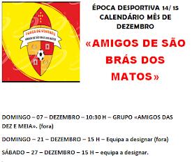CALENDÁRIO MÊS DEZEMBRO - AMIGOS DE SÃO BRÁS DOS MATOS - ÉPOCA 14/ 15