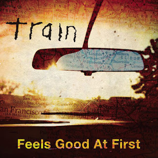 Train - Feels Good At First Lyrics