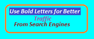 How to use Bold Letters for Search Engine Optimizations