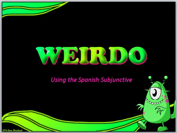 WEIRDO Verbs Animated Power Point by AnneK at Confesiones y Realidades Blog