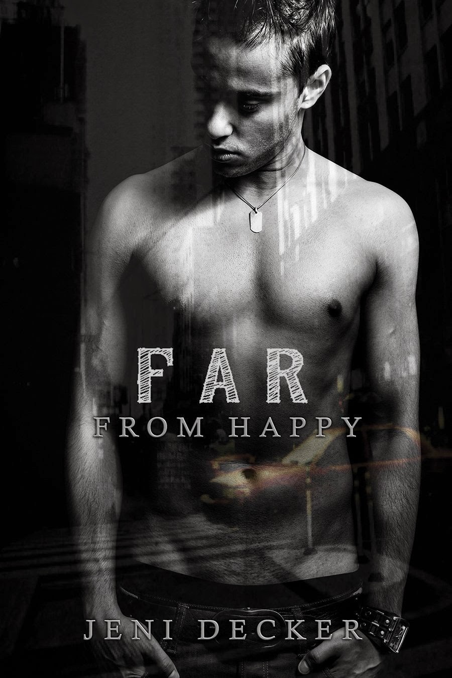 Far From Happy