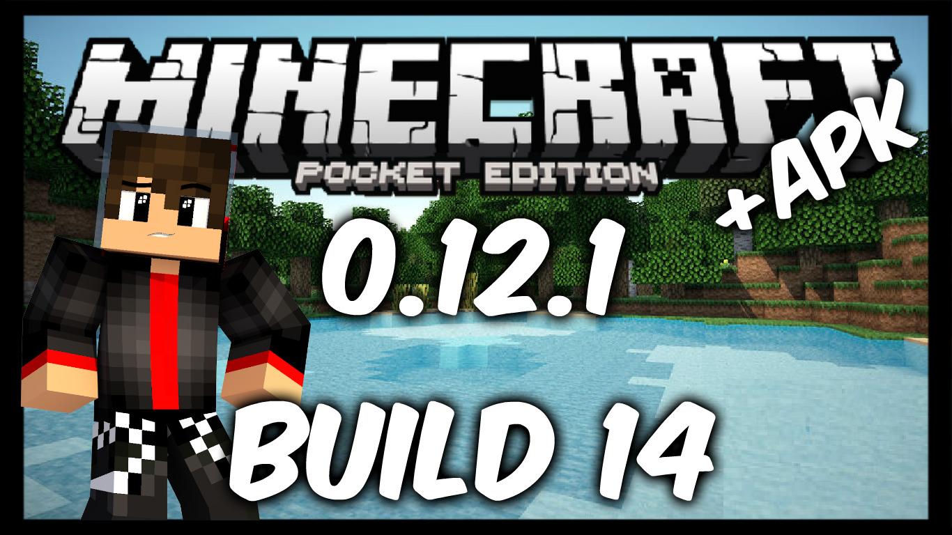 Скачать minecraft pe 0.12.1 build 13