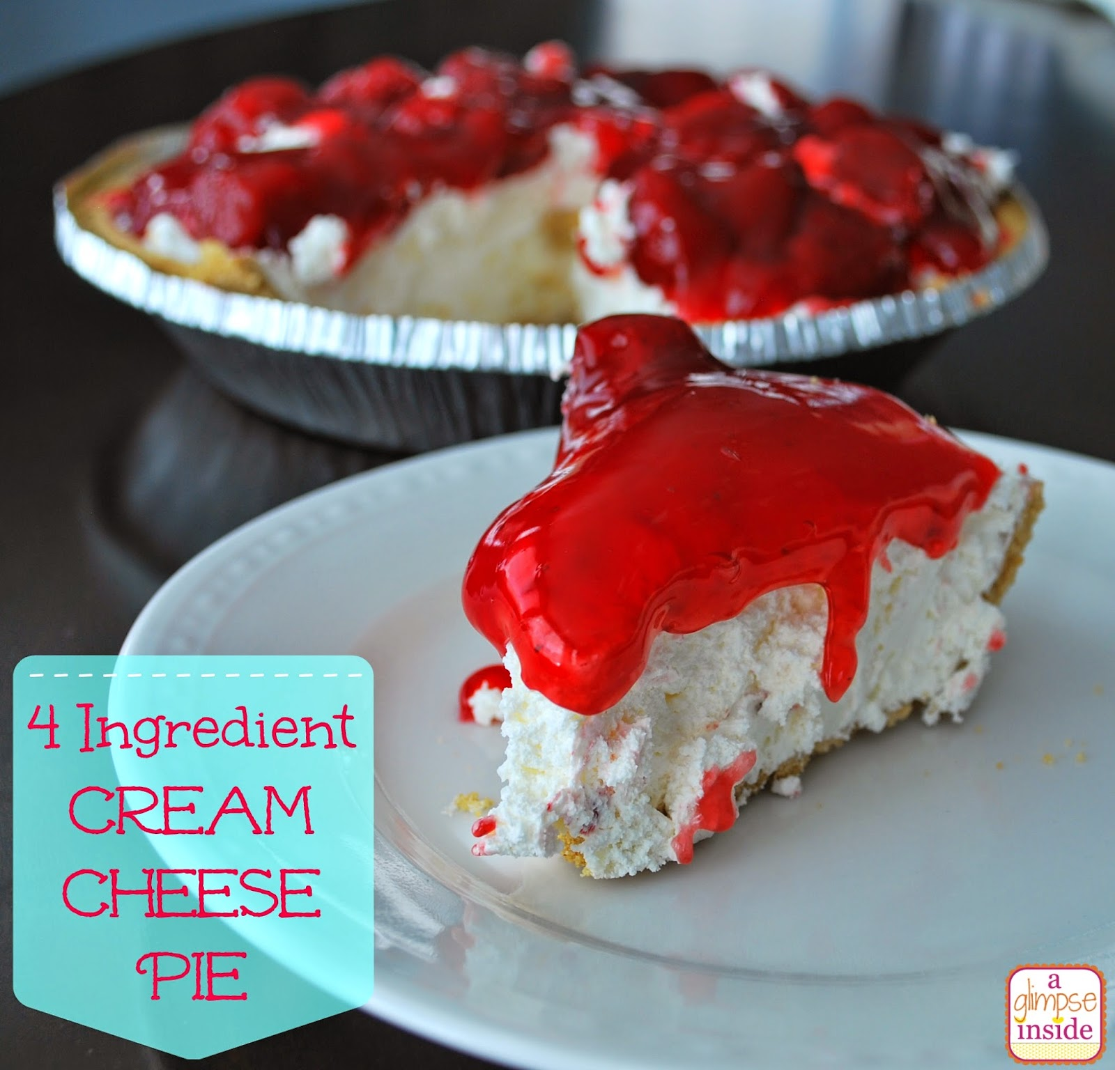 http://www.aglimpseinsideblog.com/2014/04/easy-4-ingredient-cream-cheese-pie.html