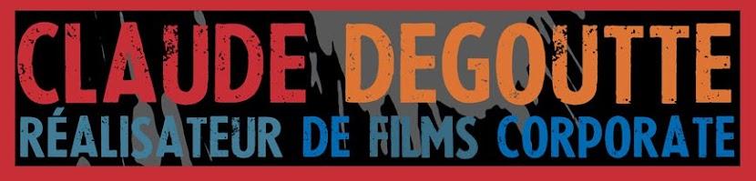 Claude Degoutte réalisateur de films corporate, films d'entreprise et pubs