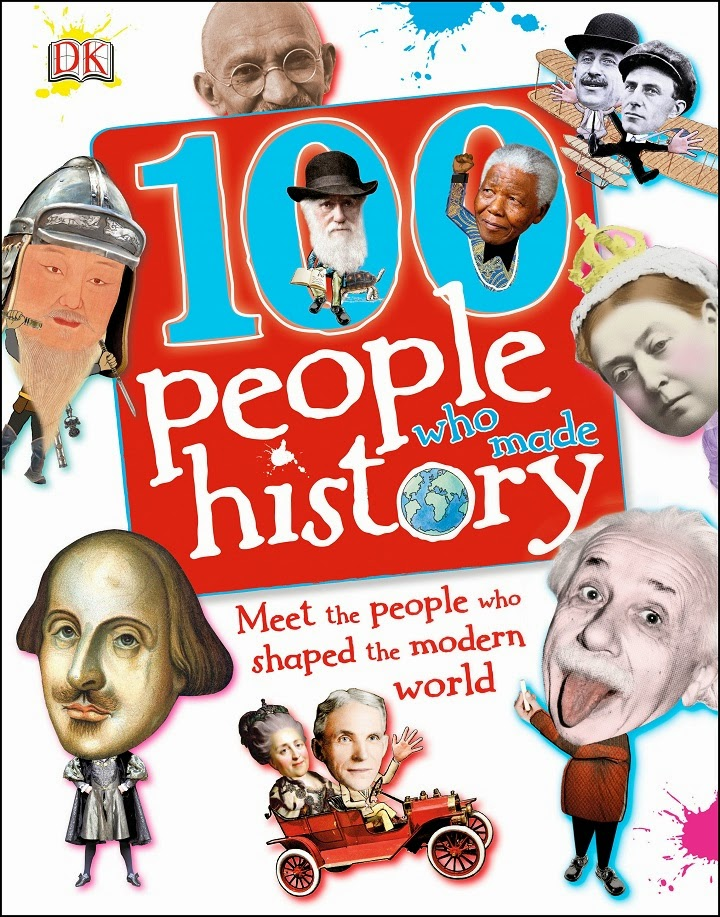 100 People Who Made History, Meet the People Who Shaped the Modern World, Ben Gilliland, Philip Parker, book, facts, random trivia, cover, children's, non-fiction, DK Publishing, history, historical, outside jacket