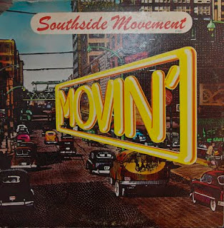 THE SOUTHSIDE MOVEMENT - MOVIN' (1974)