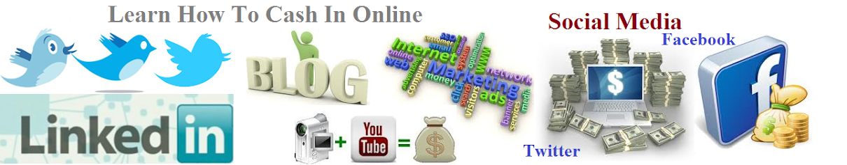 Learn How To Cash In Online