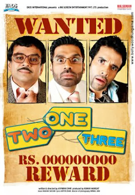One Two Three (released in 2008) - A comedy movie starring Tushar Kapoor, Paresh Rawal, Suniel Shetty, Esha Deol, Sameera Reddy, and others
