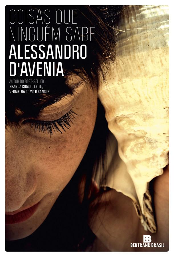 Resenha Coisas Que Ninguém Sabe De Alessandro Davenia Book Addict