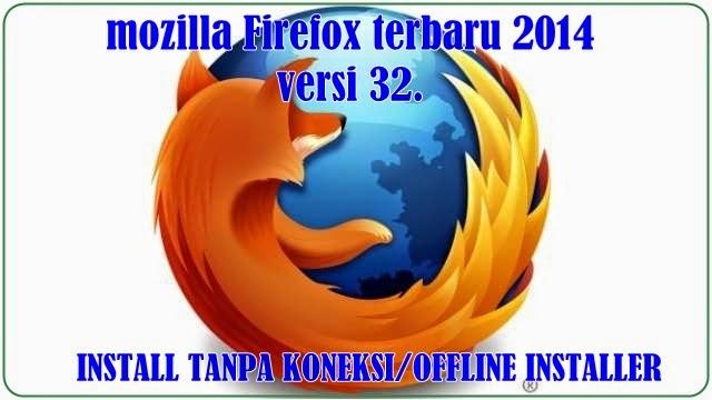 FIREFOX TERBARU 2014