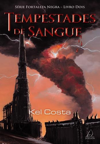 Tempestades de Sangue - Kel Costa