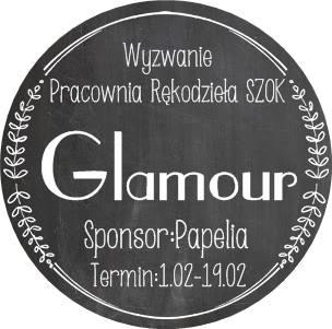 http://pracowniarekodzielaszok.blogspot.com/2016/02/wyzwanie-32-glamour.html