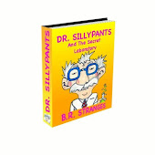 Dr. SillyPants And The Secret Laboratory