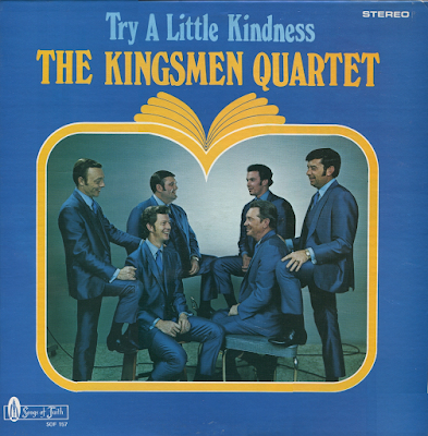 The Kingsmen Quartet-Try A Little Kindness-