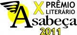 X Prêmio Literário Livraria Asabeça 2011 em parceria com a Scortecci Editora