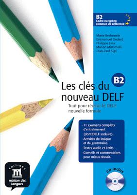 Książka Les clés du nouveau DELF B2