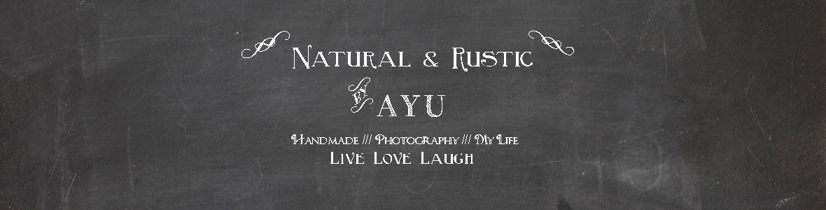 Natural + Rustic by AYU