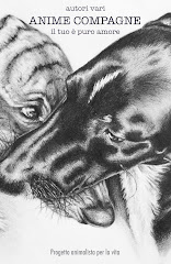 ANIME COMPAGNE,PER ACQUISTARLO E AIUTARE PROGETTO ANIMALISTA PER LA VITA CLICCA SULLA FOTO.
