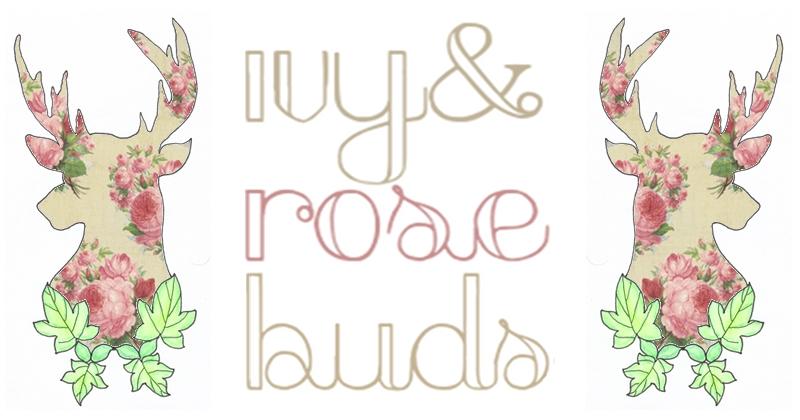 Ivy & Rosebuds