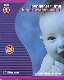 toko buku rahma: buku PENGANTAR ILMU KEPERAWATAN ANAK 1 BUKU 1, pengarang aziz alimul hidayat, penerbit salemba medika