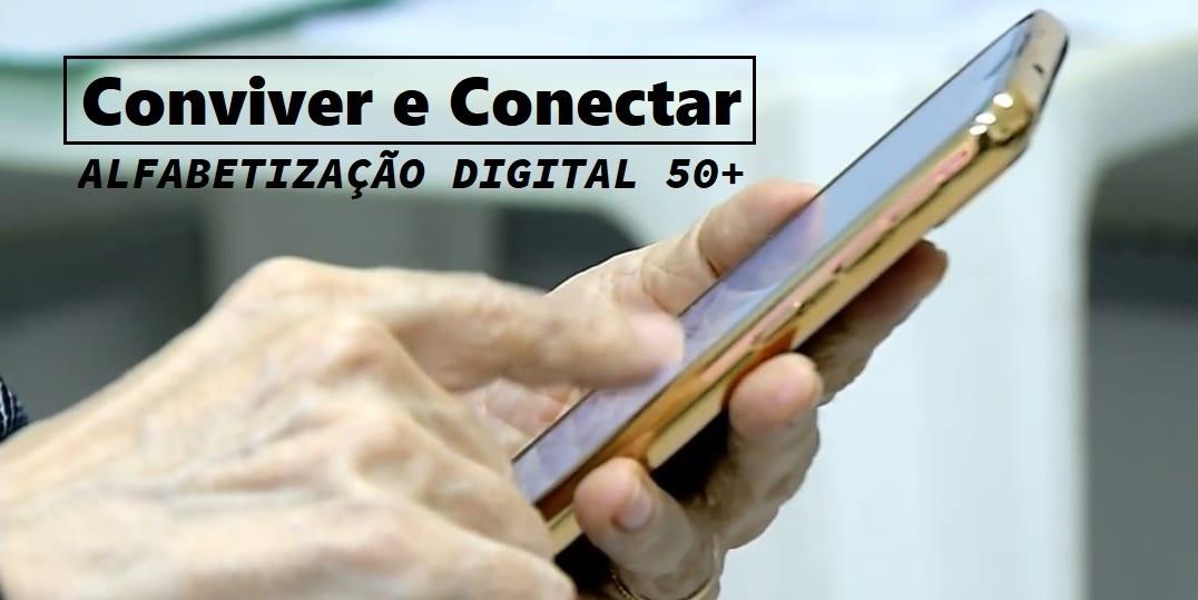 Conviver e Conectar - Inclusão e Alfabetização Digital