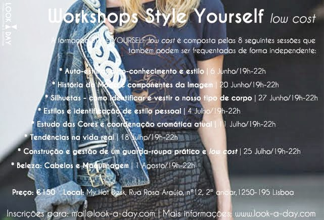 3 EDIO DOS WORKSHOPS STYLE YOURSELF LOW COST: JUNHO E JULHO