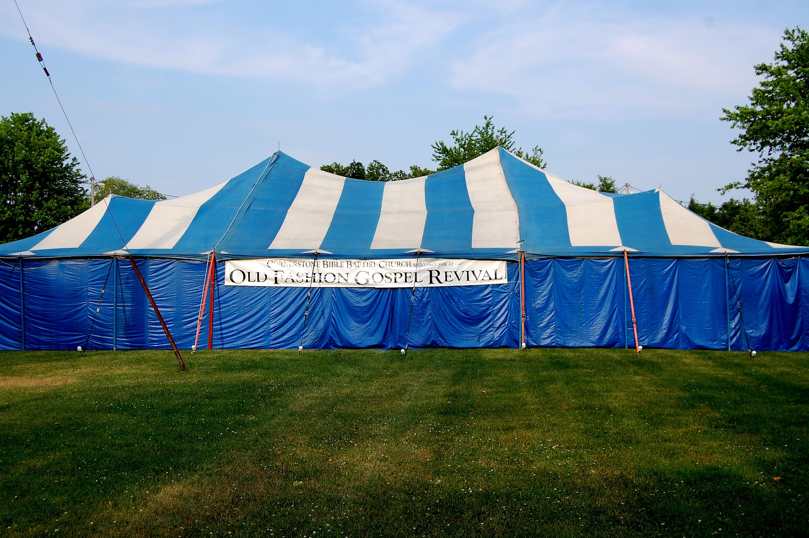 The  Old Fashioned Gospel Tent  at Cornerstone Bible Baptist Church in Sanborn New York & Evangelist Craig Cobb: DAY #1 - Tent Revival at Cornerstone Bible ...