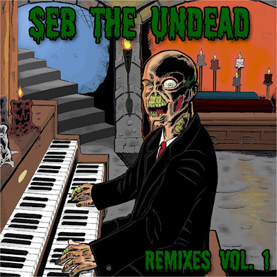 Seb the Undead - Remixes Vol 1