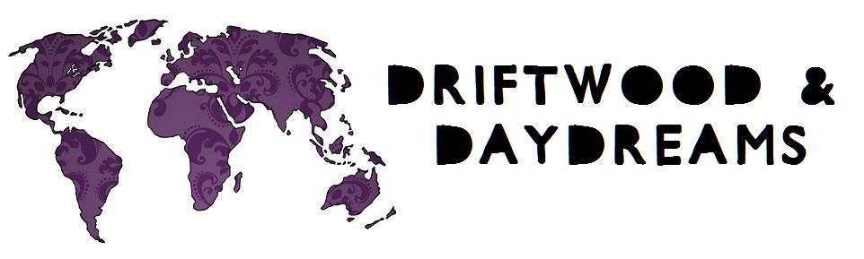 Driftwood & Daydreams